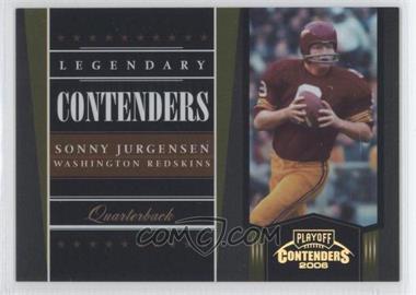 2006 Playoff Contenders - Legendary Contenders - Gold #LC-25 - Sonny Jurgensen /250