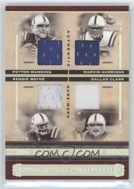 2006 Playoff National Treasures - Material Quads #MQ-MHWC - Peyton Manning, Marvin Harrison, Reggie Wayne, Dallas Clark /25