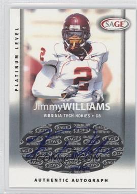 2006 SAGE - Autographs - Platinum Level #A55 - Jimmy Williams /50