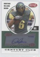 Demetrius Williams /100