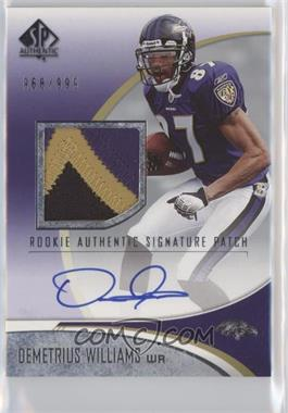 2006 SP Authentic - [Base] #233 - Demetrius Williams /999