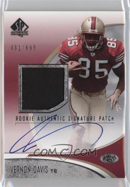 2006 SP Authentic - [Base] #257 - Vernon Davis /699