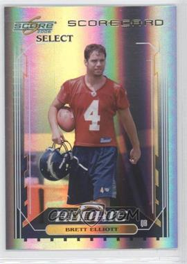 2006 Score Select - [Base] - Scorecard #408 - Brett Elliott /100