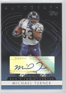 2006 Topps - Autographs #T-MT - Michael Turner