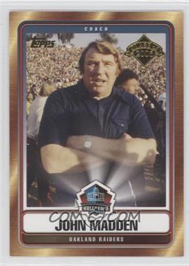 2006 Topps - Hall of Fame Class of 2006 #HOF-JM - John Madden