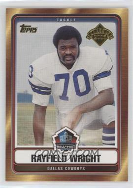 2006 Topps - Hall of Fame Class of 2006 #HOFT-RWR - Rayfield Wright