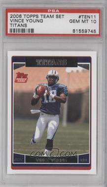 2006 Topps - Tennessee Titans #TEN11 - Vince Young [PSA10]