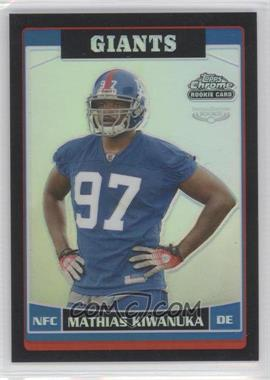 2006 Topps Chrome - [Base] - Black Refractor #180 - Mathias Kiwanuka /199