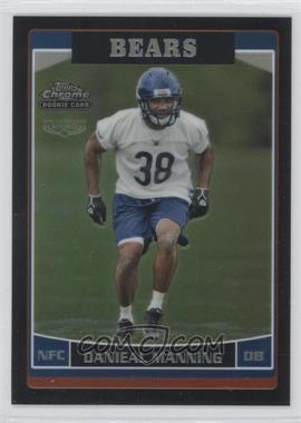 2006 Topps Chrome - [Base] - Black Refractor #220 - Danieal Manning /199