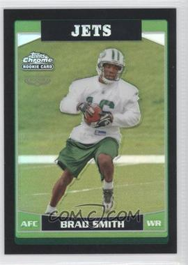 2006 Topps Chrome - [Base] - Black Refractor #269 - Brad Smith /199
