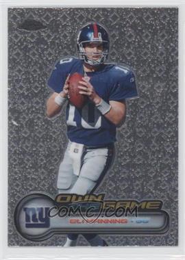 2006 Topps Chrome - Own the Game #OTG15 - Eli Manning