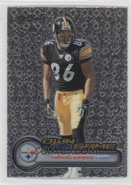 2006 Topps Chrome - Own the Game #OTG30 - Hines Ward