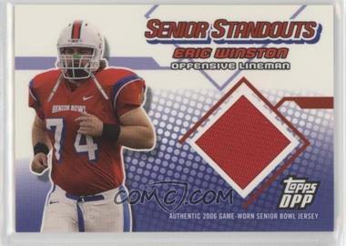 2006 Topps Draft Picks and Prospects (DPP) - Senior Standouts Relics #SS-EW - Eric Winston