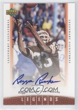 2006 UD Legends - Legendary Signatures #43 - Reggie Rucker