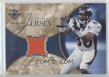 2006 Ultimate Collection - Ultimate Game Jersey #UL-RS - Rod Smith /99