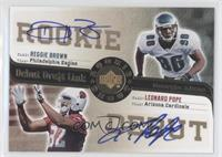 Reggie Brown, Leonard Pope