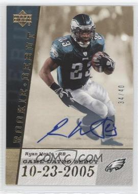 2006 Upper Deck Rookie Debut - Game Dated Debut #GDD-MO - Ryan Moats /40