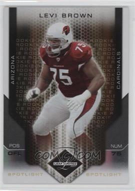 2007 Leaf Limited - [Base] - Spotlight Gold #251 - Levi Brown /10