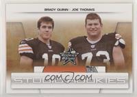 Joe Thomas, Brady Quinn