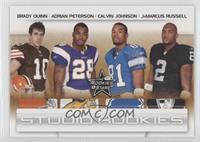 Adrian Peterson, JaMarcus Russell, Brady Quinn, Calvin Johnson