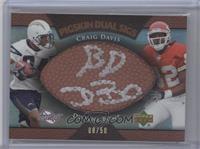 Dwayne Bowe, Craig Davis /50