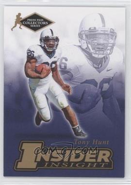 2007 Press Pass Collectors Series - [???] #II-9 - Tony Hunt