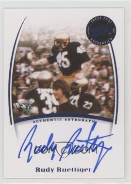 2007 Press Pass Legends - Saturday Signatures #RURU - Rudy Ruettiger