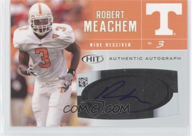 2007 SAGE Hit - Autographs #A3 - Robert Meachem