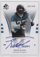 Rookie Authentics Signatures - Reggie Nelson #/399