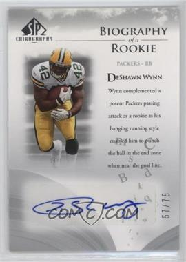 2007 SP Chirography - Biography of a Rookie - Silver #BOR-DW - DeShawn Wynn /75