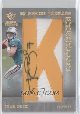 2007 SP Rookie Threads - [Base] - Rookie Lettermen Gold #115 - John Beck /99