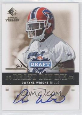 2007 SP Rookie Threads - Draft Day Ink #DDI-DW - Dwayne Wright