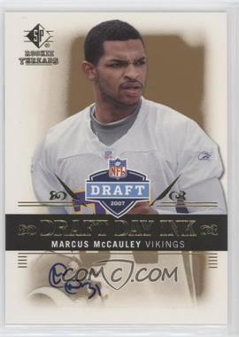 2007 SP Rookie Threads - Draft Day Ink #DDI-MM - Marcus McCauley