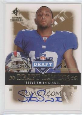 2007 SP Rookie Threads - Draft Day Ink #DDI-SS - Steve Smith