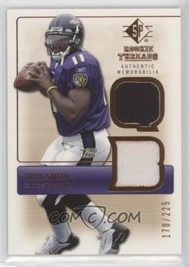 2007 SP Rookie Threads - Rookie Threads - Bronze #RT-TS - Troy Smith /225