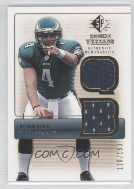 2007 SP Rookie Threads - Rookie Threads - Gold #RT-KK - Kevin Kolb /150