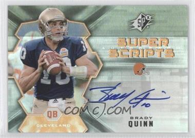 2007 SPx - Super Scripts #SS-BQ - Brady Quinn
