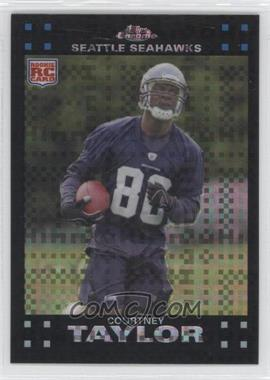 2007 Topps Chrome - [Base] - X-Fractor #TC212 - Courtney Taylor