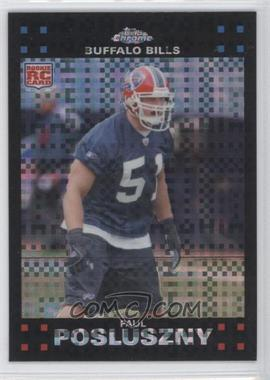 2007 Topps Chrome - [Base] - X-Fractor #TC244 - Paul Posluszny