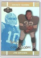 Jim Brown, Brady Quinn #/25
