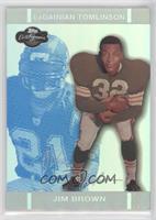 Jim Brown, LaDainian Tomlinson /99