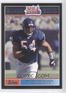 2007 Topps Super Bowl XLI - [Base] - Black #7 - Brian Urlacher /199