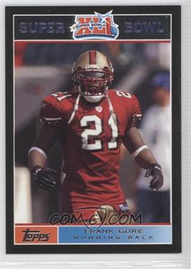2007 Topps Super Bowl XLI - [Base] - Black #8 - Frank Gore /199