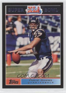 2007 Topps Super Bowl XLI - [Base] - Black #9 - Philip Rivers /199