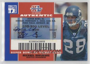 2007 Topps TX Exclusive - Super Bowl Ticket Stubs Autographs #SB-MB - Michael Boulware