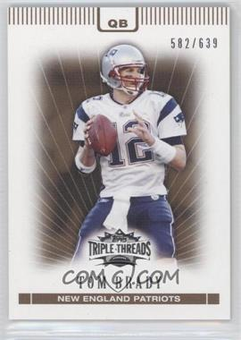 2007 Topps Triple Threads - [Base] - Sepia #3 - Tom Brady /639