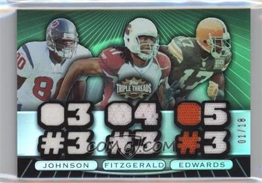 2007 Topps Triple Threads - Relic Combos - Emerald #TTRC80 - Andre Johnson, Larry Fitzgerald, Braylon Edwards /18