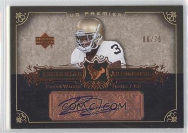 2007 UD Premier - Insignias Autographs - Bronze #IN-DW - Darius Walker /75