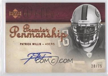 2007 UD Premier - Penmanship - Bronze #PP-PW - Patrick Willis /75