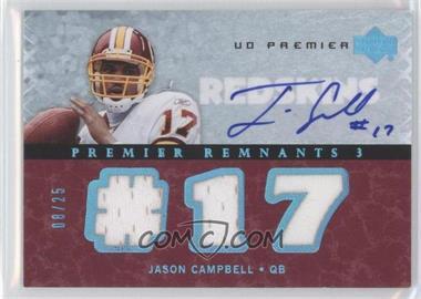 2007 UD Premier - Remnants 3 - Platinum Autographs [Autographed] #PR3-JC - Jason Campbell /25